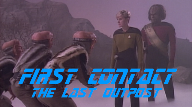First Contact – The Last Outpost