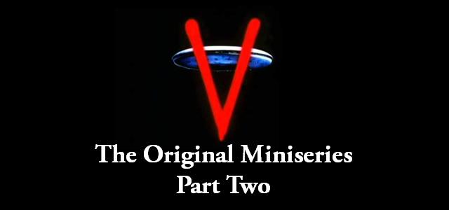 V The Miniseries Part 2