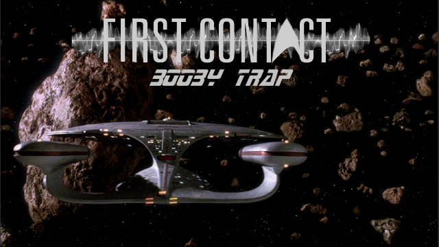 First Contact Booby Trap