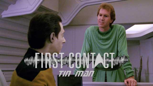 First-Contact-Tin-Man