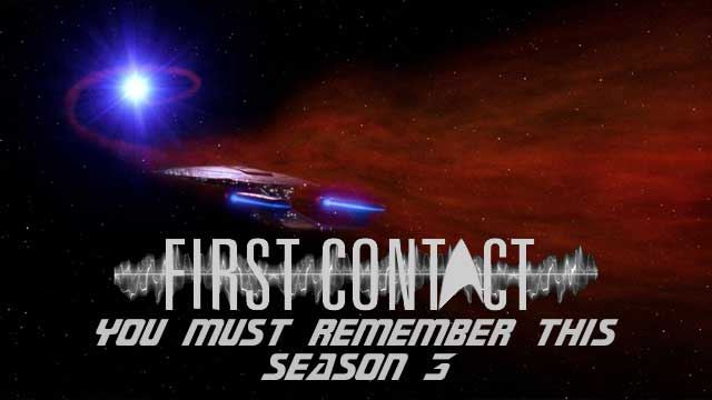 First-Contact-You-Must-Remember-this-season-3
