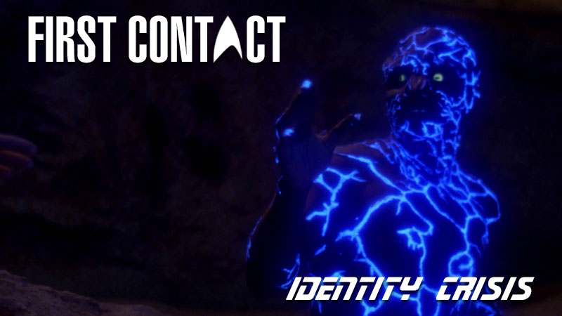 First-Contact-Identity-Crisis